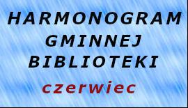 Harmonogram Gminnej Biblioteki